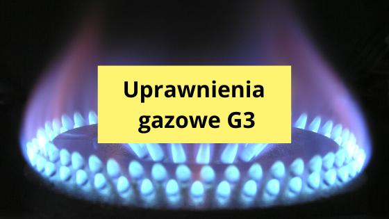 uprawnienia gazowe G3 dla kogo